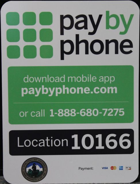Pay by Phone Download mobile app at paybyphone.com or call 1-888-680-7275