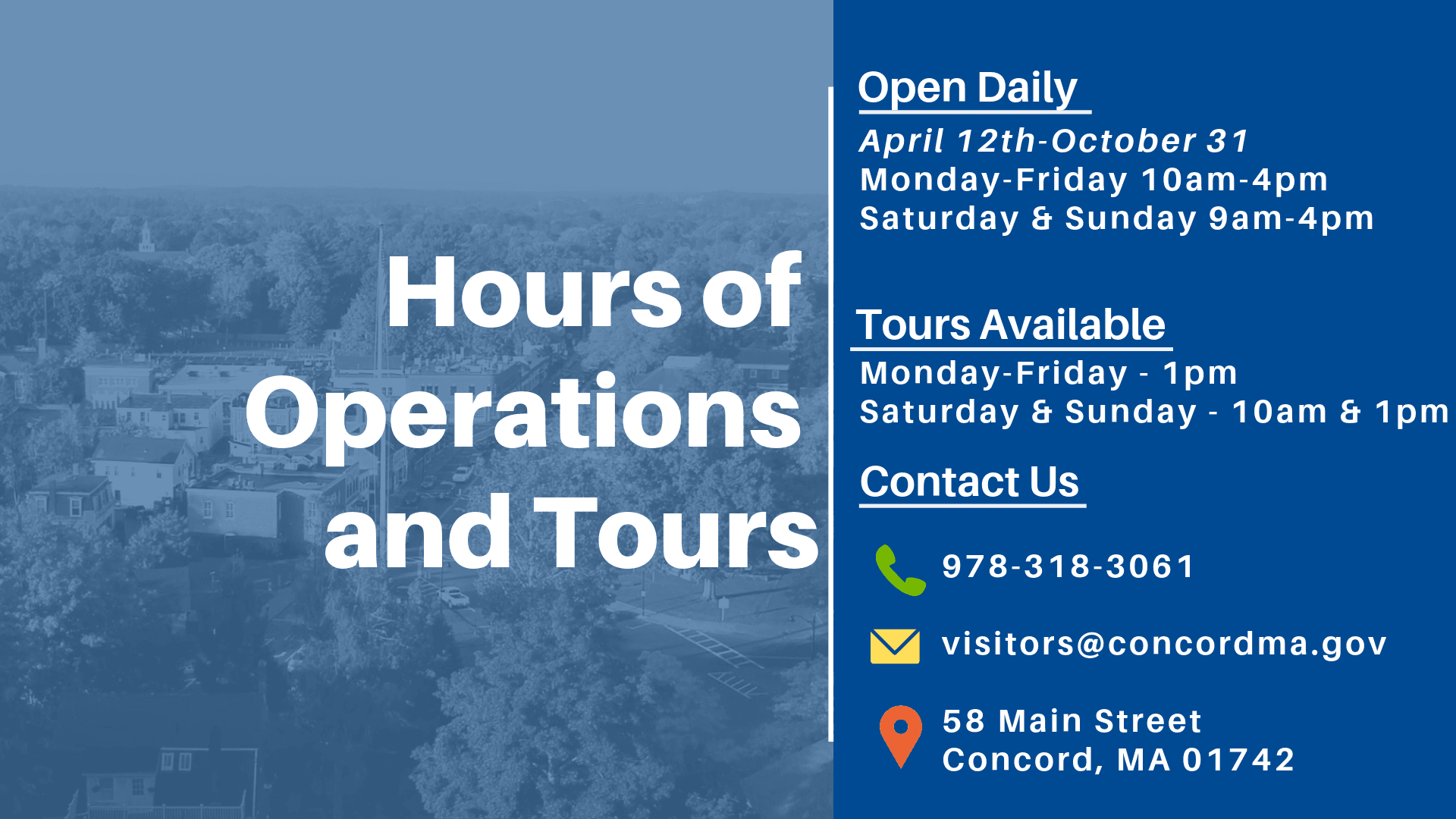 Hours of Operations and Tours Information, April 12 to Oct 31
