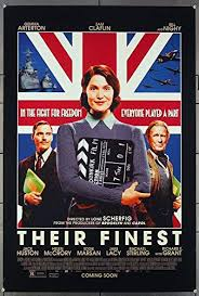 Movie poster for Their Finest showing a young woman standing in front of the Union Jack holding a mo
