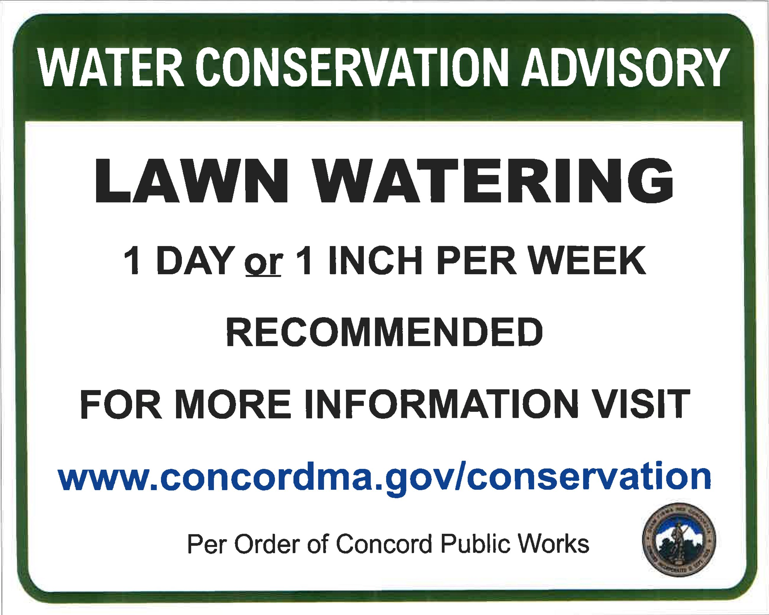 Water Conservation Advisory - Street Sign